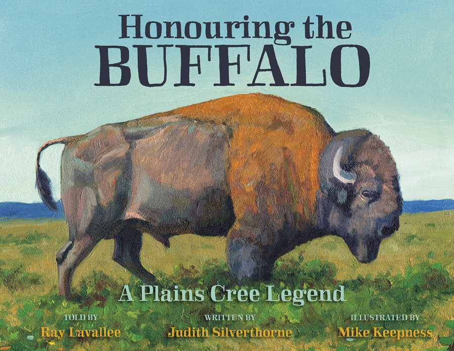 Honouring The Buffalo A Plains Cree Legend Judith